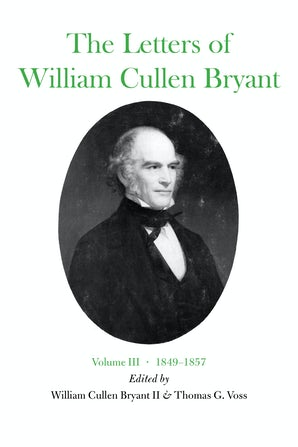 The Letters of William Cullen Bryant Hardcover  by William Cullen Bryant, II