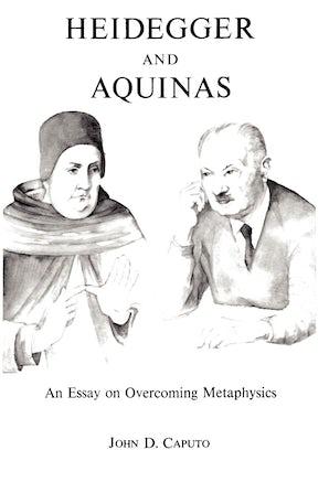 Heidegger and Aquinas