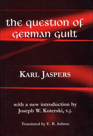 The Question of German Guilt Paperback  by Karl Jaspers