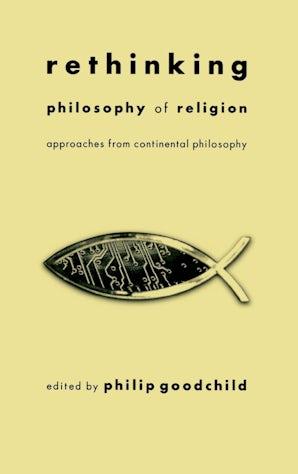 Rethinking Philosophy of Religion