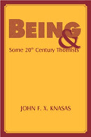 Being and Some 20th Century Thomists