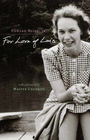 For Love of Lois Hardcover  by Edward Bliss