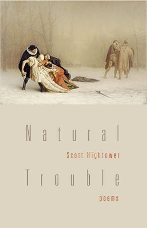 Natural Trouble Paperback  by Scott Hightower