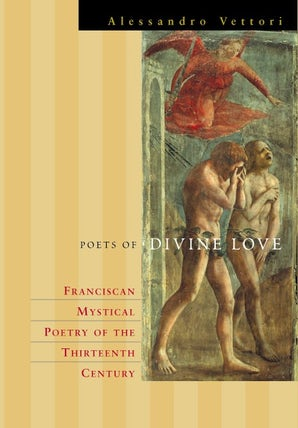 Poets of Divine Love Hardcover  by Alessandro Vettori