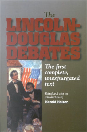 The Lincoln-Douglas Debates Paperback  by Harold Holzer