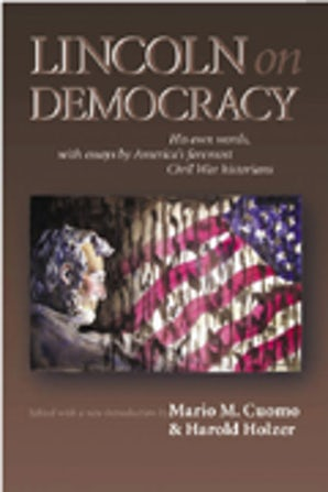 Lincoln on Democracy Paperback  by Mario C. Cuomo