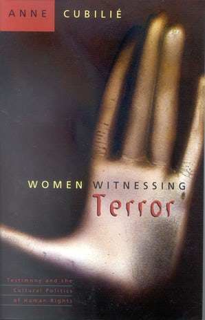 Women Witnessing Terror Paperback  by Anne Cubilie