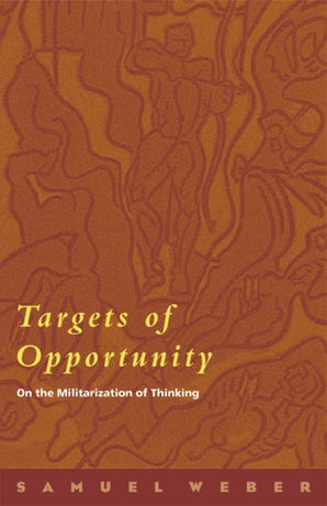 Targets of Opportunity Paperback  by Samuel Weber