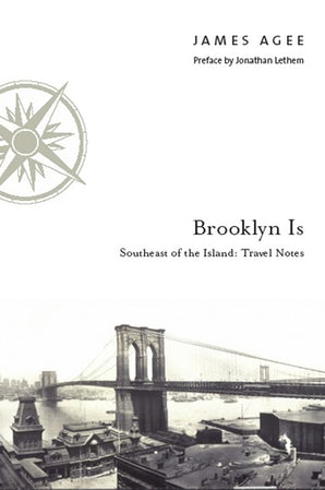 Brooklyn Is Hardcover  by James Agee