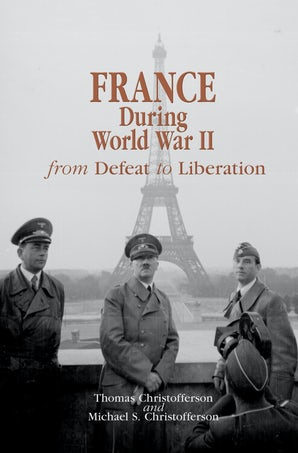 France during World War II Paperback  by Thomas R. Christofferson