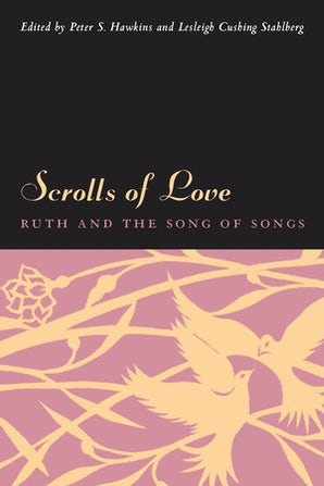 Scrolls of Love Paperback  by Peter S. Hawkins
