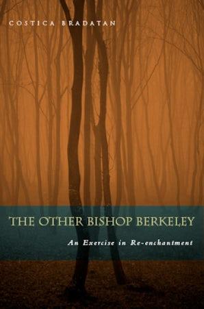 The Other Bishop Berkeley Hardcover  by Costica Bradatan