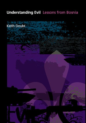 Understanding Evil Hardcover  by Keith Doubt