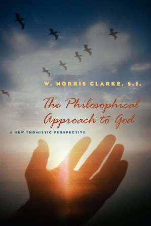 The Philosophical Approach to God Paperback  by W. Norris Clarke, S.J.