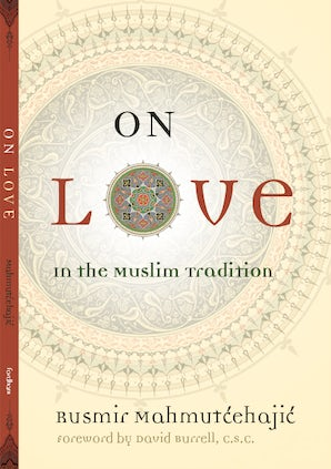 On Love Hardcover  by Rusmir Mahmutcehajic