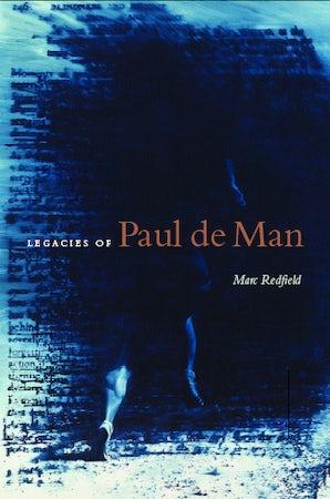 Legacies of Paul de Man Paperback  by Marc Redfield