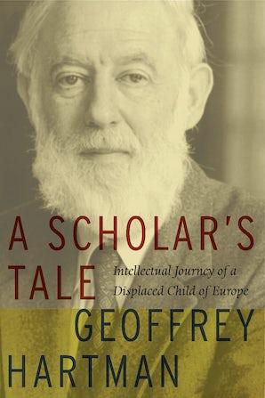 A Scholar's Tale Paperback  by Geoffrey Hartman