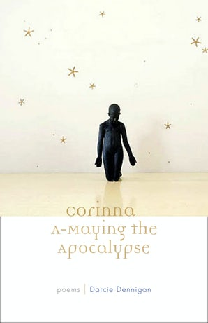 Corinna A-Maying the Apocalypse