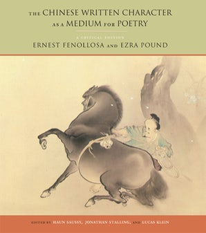 The Chinese Written Character as a Medium for Poetry Paperback  by Ernest Fenollosa