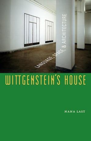 Wittgenstein's House Paperback  by Nana Last