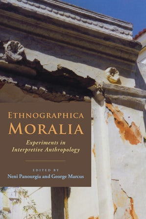 Ethnographica Moralia Paperback  by Neni Panourgiá