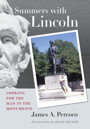 Summers with Lincoln Paperback  by James A. Percoco