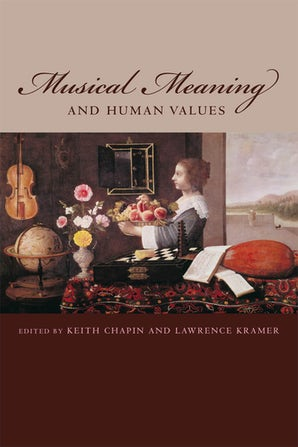 Musical Meaning and Human Values Paperback  by Keith Chapin
