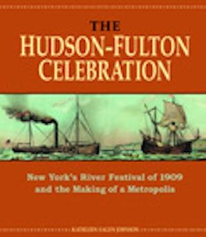 The Hudson-Fulton Celebration