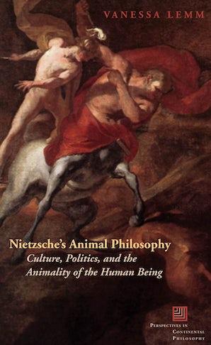 Nietzsche's Animal Philosophy