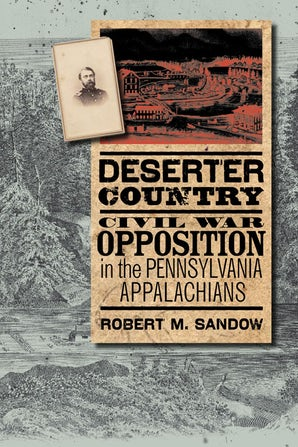 Deserter Country Paperback  by Robert M. Sandow