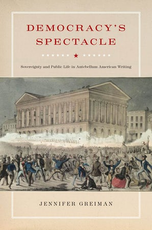 Democracy's Spectacle Paperback  by Jennifer Greiman