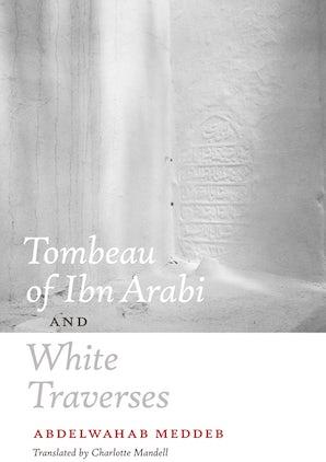 Tombeau of Ibn Arabi and White Traverses