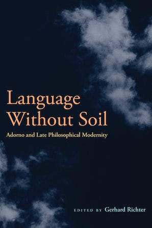 Language Without Soil Paperback  by Gerhard Richter