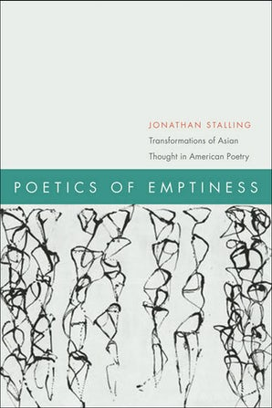 Poetics of Emptiness Paperback  by Jonathan Stalling