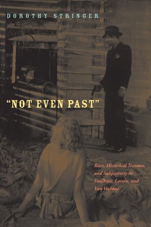 Not Even Past Hardcover  by Dorothy Stringer