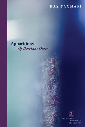 Apparitions—Of Derrida's Other Paperback  by Kas Saghafi