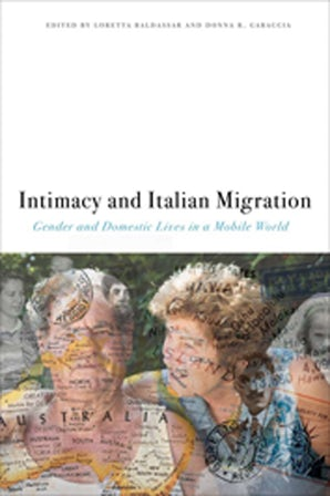 Intimacy and Italian Migration Paperback  by Loretta Baldassar