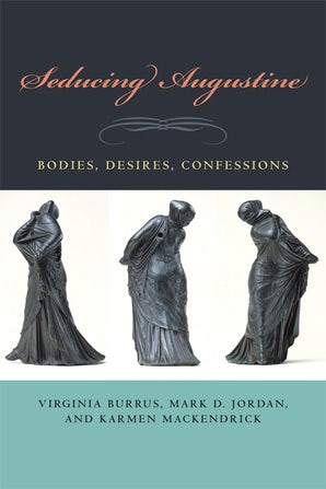 Seducing Augustine Paperback  by Virginia Burrus