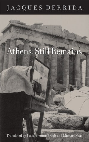 Athens, Still Remains Paperback  by Jacques Derrida