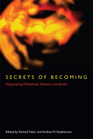 Secrets of Becoming Paperback  by Roland Faber