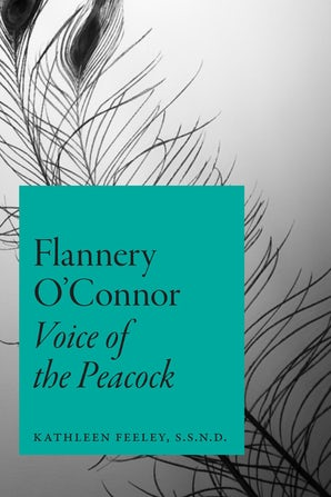 Flannery O'Connor Paperback  by Kathleen Feeley