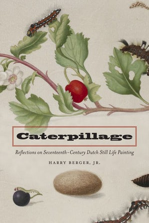Caterpillage Hardcover  by Harry Berger