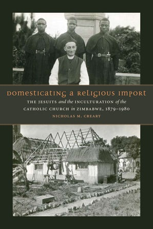 Domesticating a Religious Import Hardcover  by Nicholas M. Creary