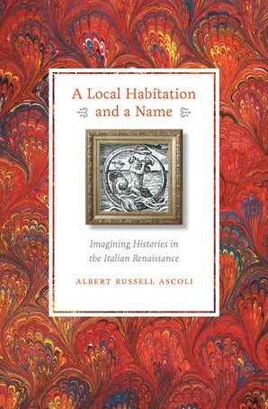 A Local Habitation and a Name Paperback  by Albert Russell Ascoli
