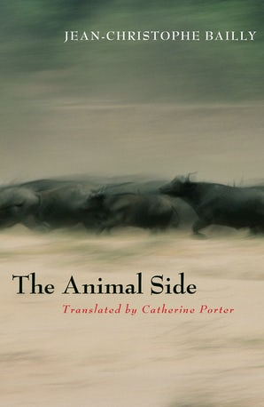 The Animal Side Paperback  by Jean-Christophe Bailly