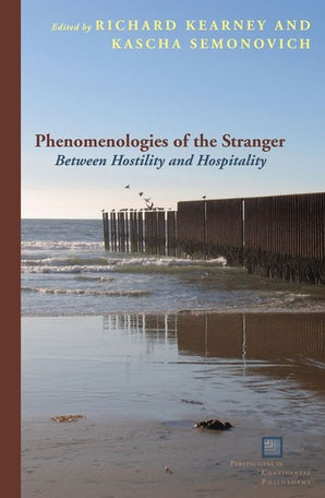 Phenomenologies of the Stranger Paperback  by Richard Kearney