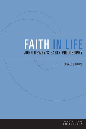 Faith in Life Hardcover  by Donald J. Morse
