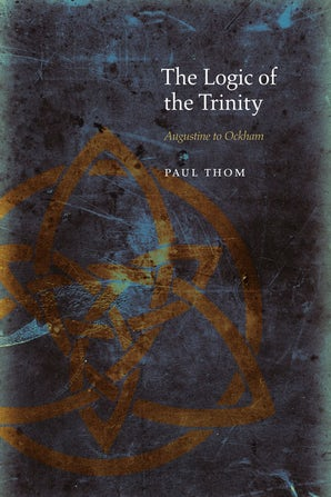 The Logic of the Trinity Hardcover  by Paul Thom