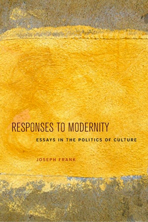 Responses to Modernity Hardcover  by Joseph Frank
