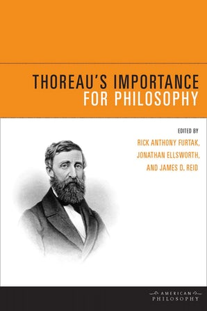 Thoreau's Importance for Philosophy Hardcover  by Rick Anthony Furtak